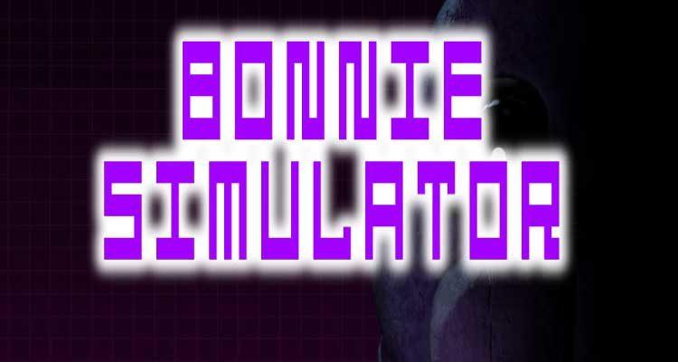 Bonnie Simulator Free Download