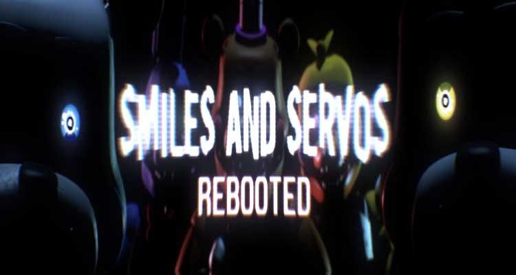 Smiles & Servos Inc. Rebooted