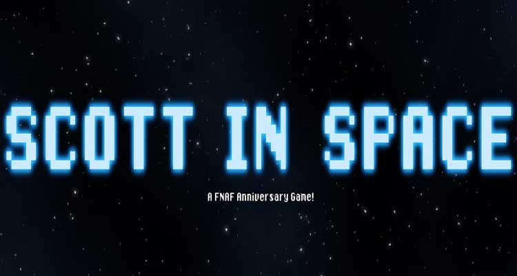 Scott in Space! – FNAF Anniversary Game Free Download – Special Version
