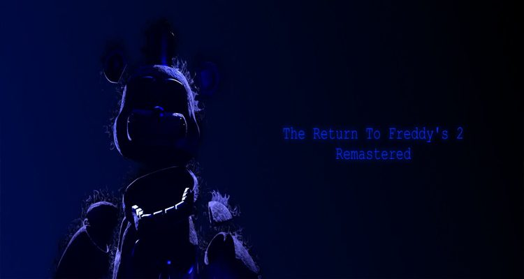 The Return to Freddy's 2 Remastered Free Download