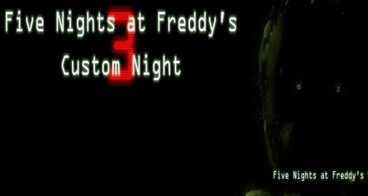 Five Nights at Freddy's 3 Custom Night (Fan-made) Free Download