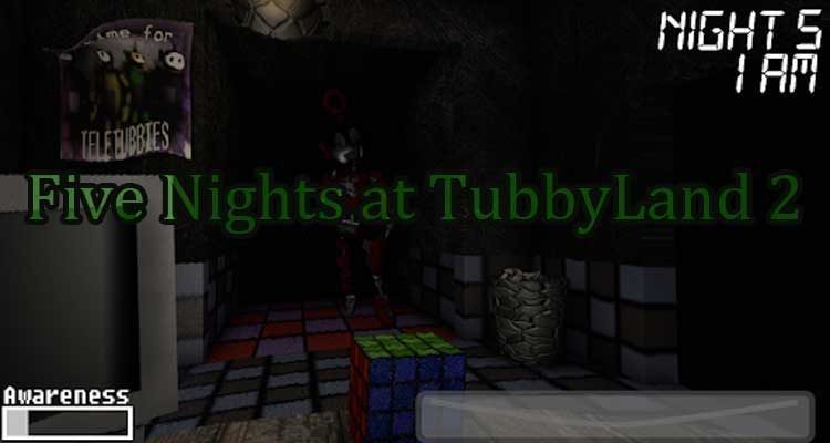 Five Nights at TubbyLand 2