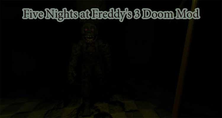 Five Nights at Freddy's 3 Doom Mod