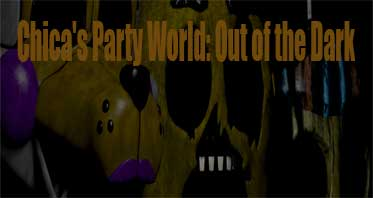 Chica's Party World: Out of the Dark