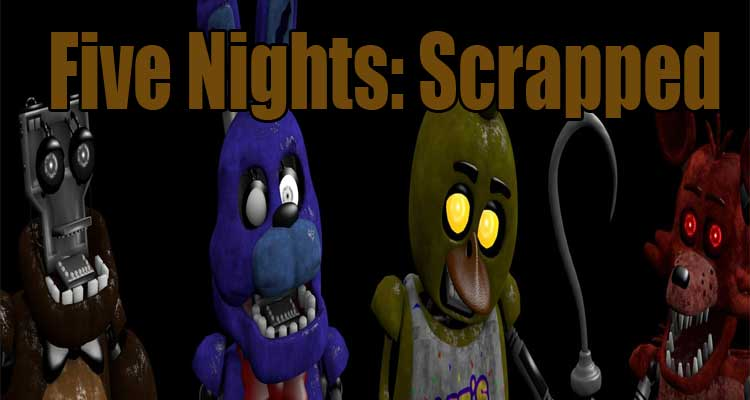 Five Nights: Scrapped