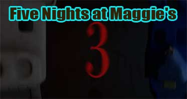 Five Nights at Maggie's 3 Free Download