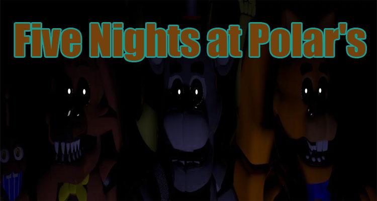 Five Nights at Polar's