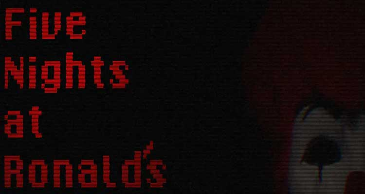 Five Nights at Ronald's