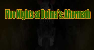 Five Nights at Dolma's: Aftermath Free Download