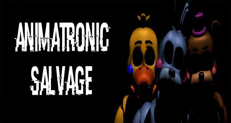 Animatronic Salvage