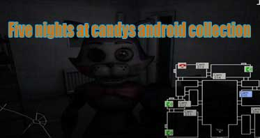 Five nights at candys android collection by rageon Free Download