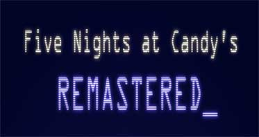 Five Nights at Candy's Remastered Free Download For PC