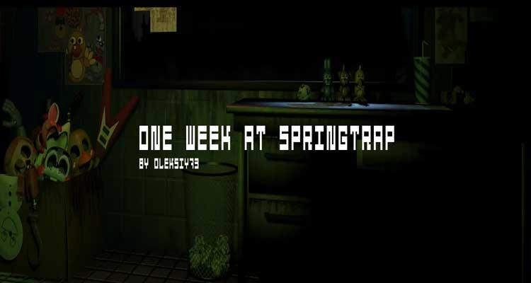 One Week At Springtrap