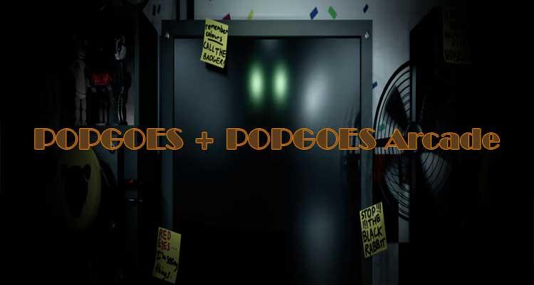 POPGOES + POPGOES Arcade