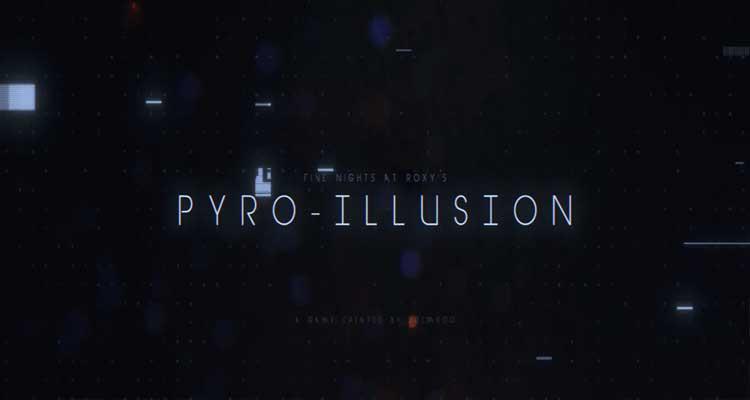 PYRO-ILLUSION