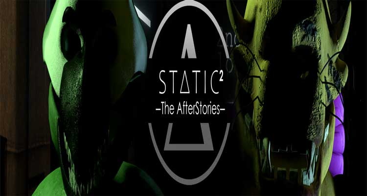Static² – The AfterStories