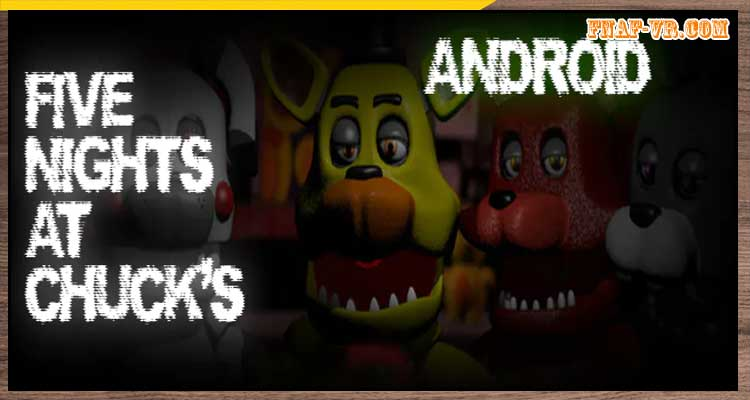 Five Nights at Chuck's Android Collection
