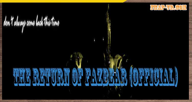 The Return of Fazbear