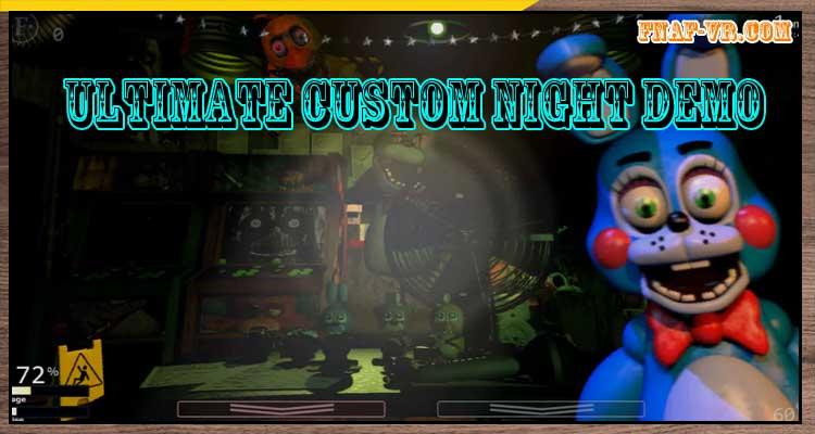 Ultimate Custom Night DEMO
